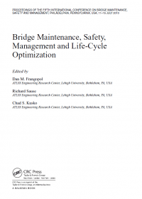 Bridge Maintenance, SAFETY, Management and Life-Cycle Optimization
