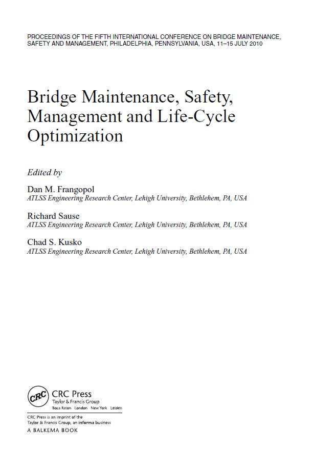 Bridge Maintenance, SAFETY, Management and Life-Cycle Optimization