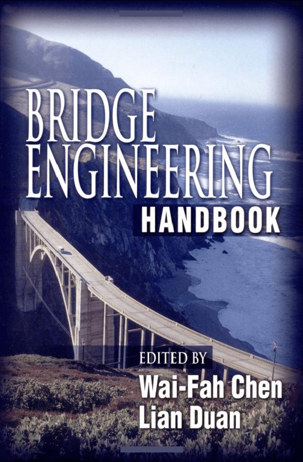 Bridge Engineering handbook Edited by Wai-fah chen Lian Duan