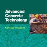 Concrete Properties (Advanced Concrete Technology Set)