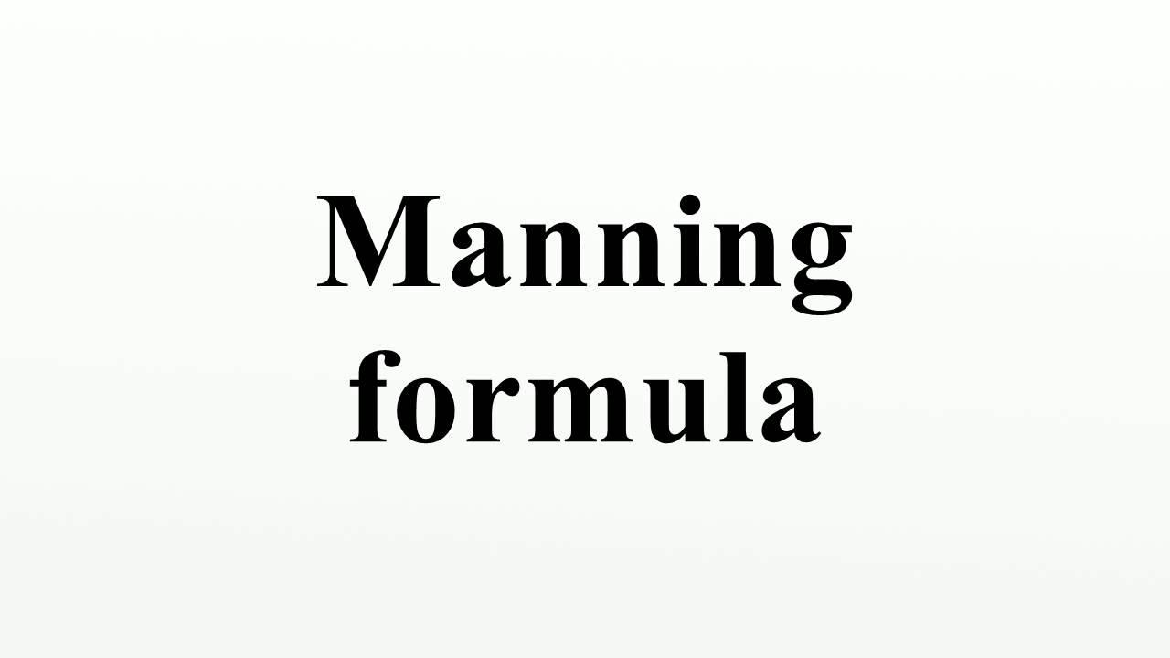 The Origin of Manning's Equation
