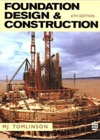 Foundation Design & Construction 6th Edition