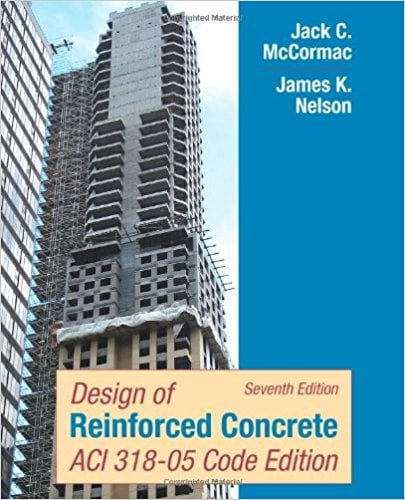 Design of Reinforced Concrete : ACI 318-05 Code