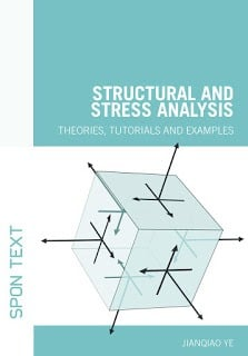 Structural and Stress Analysis Theories, tutorials and examples
