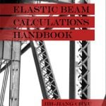 Elastic Beam Calculations Handbook