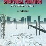 Structural Vibration Analysis and Damping