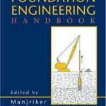 The Foundation Engineering Handbook (Gunaratne)