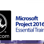 Microsoft Project 2016 Essential Training