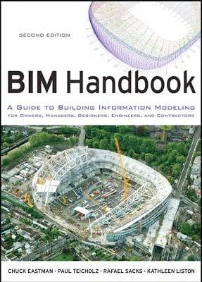 BIM Handbook A Guide to Building Information Modeling
