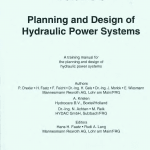 The hydraulic trainer volume 3 ( planning & design of hydraulic power systems )