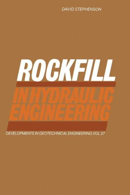 Rockfill in hydraulic engineering