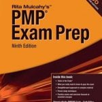 Pmp Exam Prep: Rita Mulcahy's 9th Edition