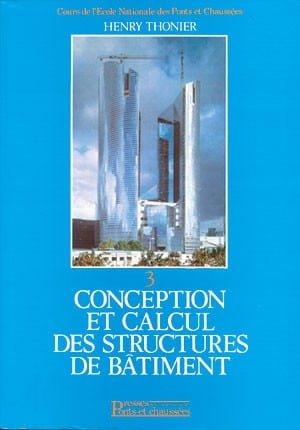 Conception et calcul des structures de bâtiment – Henry Thonier