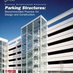 Parking Structures: Recommended Practice for Design and Construction