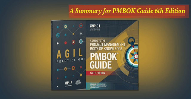 PMBOK® Guide Sixth Edition Summarized