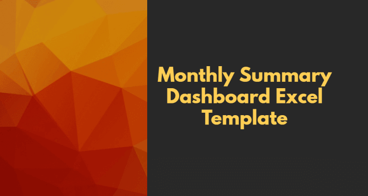 Monthly Summary Dashboard Excel Template