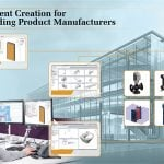 Why Should Building Products Manufacturer Create BIM Content?