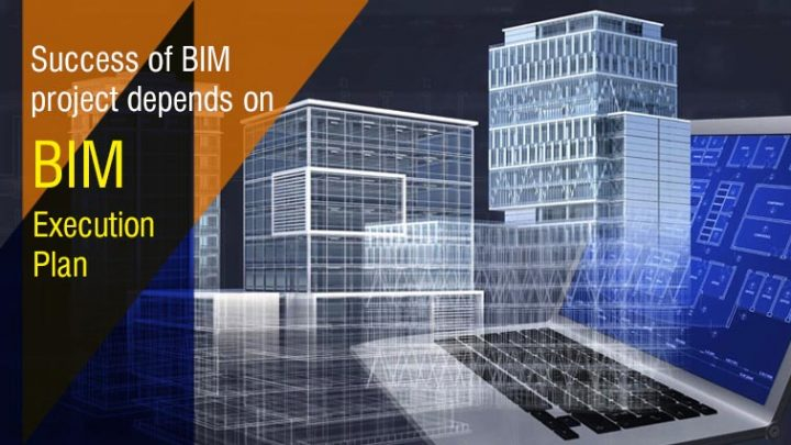 How BIM Execution Plan is Beneficial for BIM Projects?