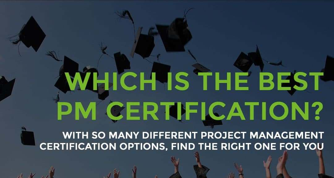 The Best project management certifications for 2019