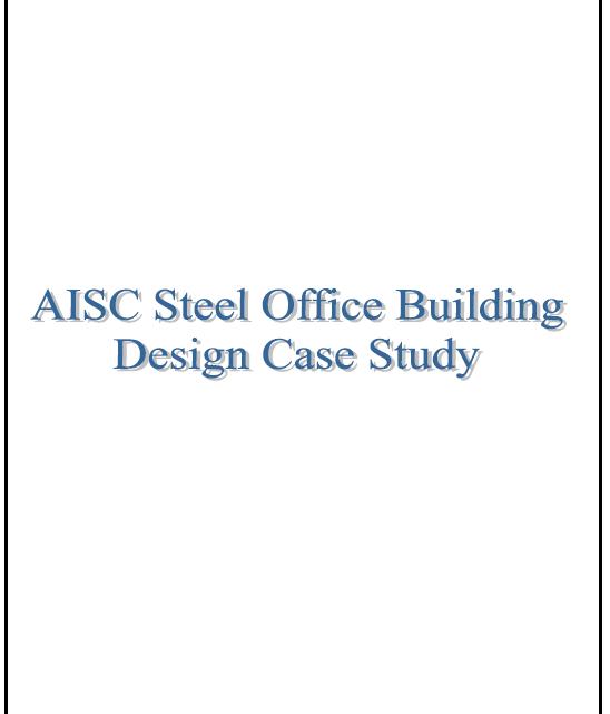 AISC Steel Office Building Design Case Study