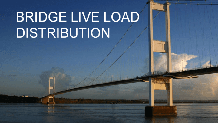 Bridge Live Load Distribution Powerpoint Presentation