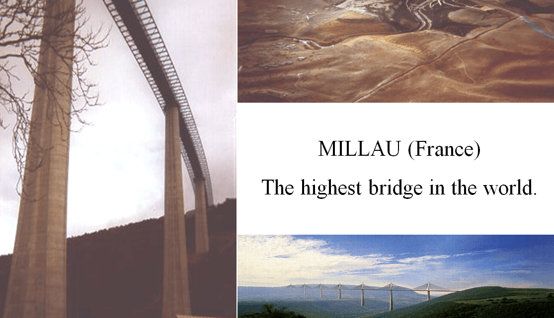 Millau, the highest bridge in the world Presentation