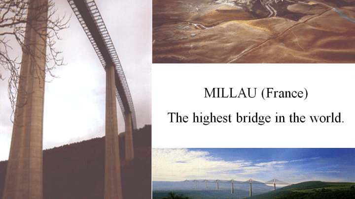 Millau, the highest bridge in the world Presentation