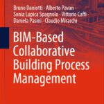 BIM-Based Collaborative Building Process Management