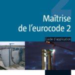 Maitrise de L'eurocode 2 par Jean Roux