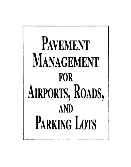 Pavement Management for Airports Roads and Parking Lots PDF