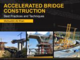 Accelerated Bridge Construction - Best Practices and Techniques Free PDF