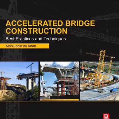 Accelerated Bridge Construction – Best Practices and Techniques Free PDF