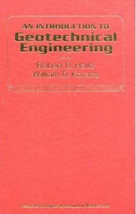 An Introduction to Geotechnical Engineering – Holtz & Kovacs Free PDF