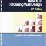 Basics of Retaining Wall Design By Hugh Brooks Free PDF