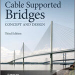 Cable Supported Bridges – Concept And Design Free PDF