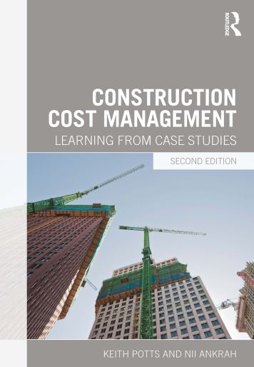 Construction Cost Management – Learning From Case Stadies Free PDF