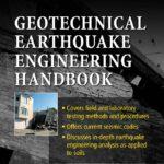 Geotechnical Earthquake Engineering Handbook by Robert W. Day