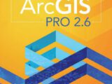 Getting To Know ARCGIS PRO 2.6 Free PDF