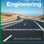 Highway Engineering – Pavement, Materials ans Control Of Quality Free PDF