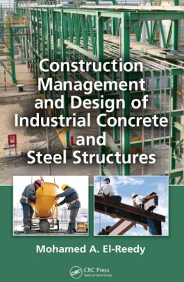 Construction Management and Design of Industrial Concrete and Steel Structures Free PDF