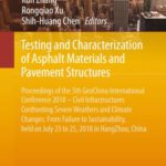 Testing and Characterization of Asphalt Materials and Pavement Structures Free PDF