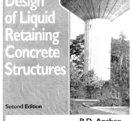 Design Of Liquid Retaining Concrete Structures Free PDF
