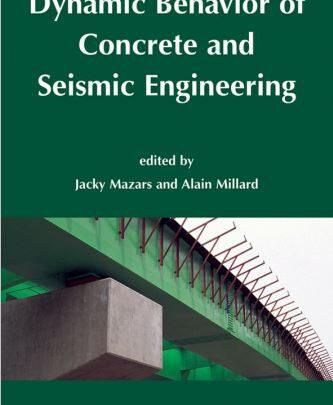 Dynamic Behavior Of Concrete And Seismic Engineering Free PDF