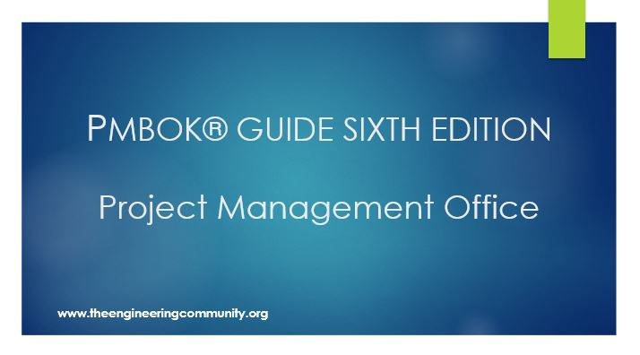 PMBOK® GUIDE SIXTH EDITION Project Management Office
